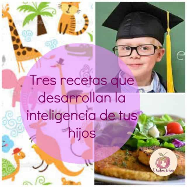 3 recetas que desarrollan inteligencia