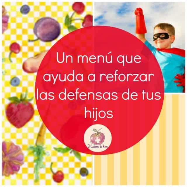 menu reforzar defensas niños