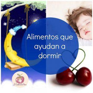 alimentos que ayudan a dormir