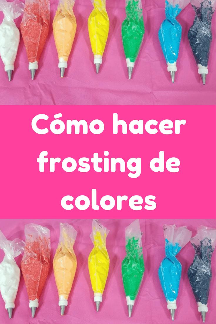 Cómo hacer frosting de colores