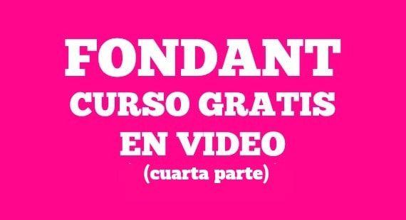 Curso básico de fondant en video