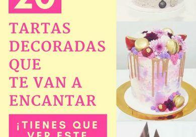 20 tartas decoradas que te van a encantar