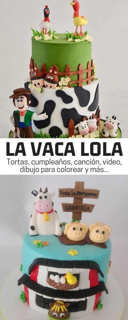 La Vaca Lola Canción Tortas Y Decoración Para Un