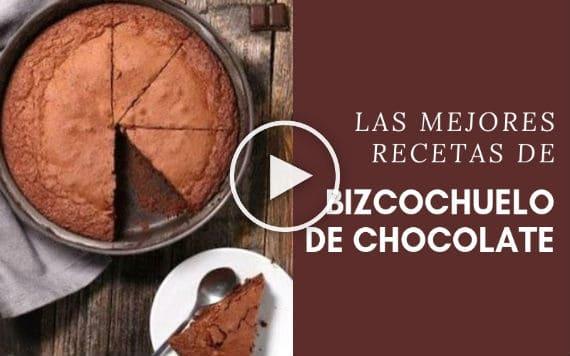 Bizcochuelo De Chocolate Receta Clásica Y Muchas Más Elige Tu Favorita