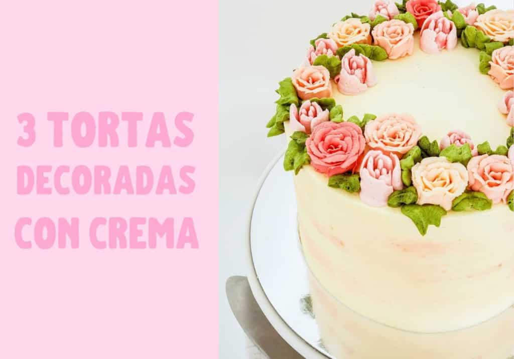 Tortas decoradas con crema