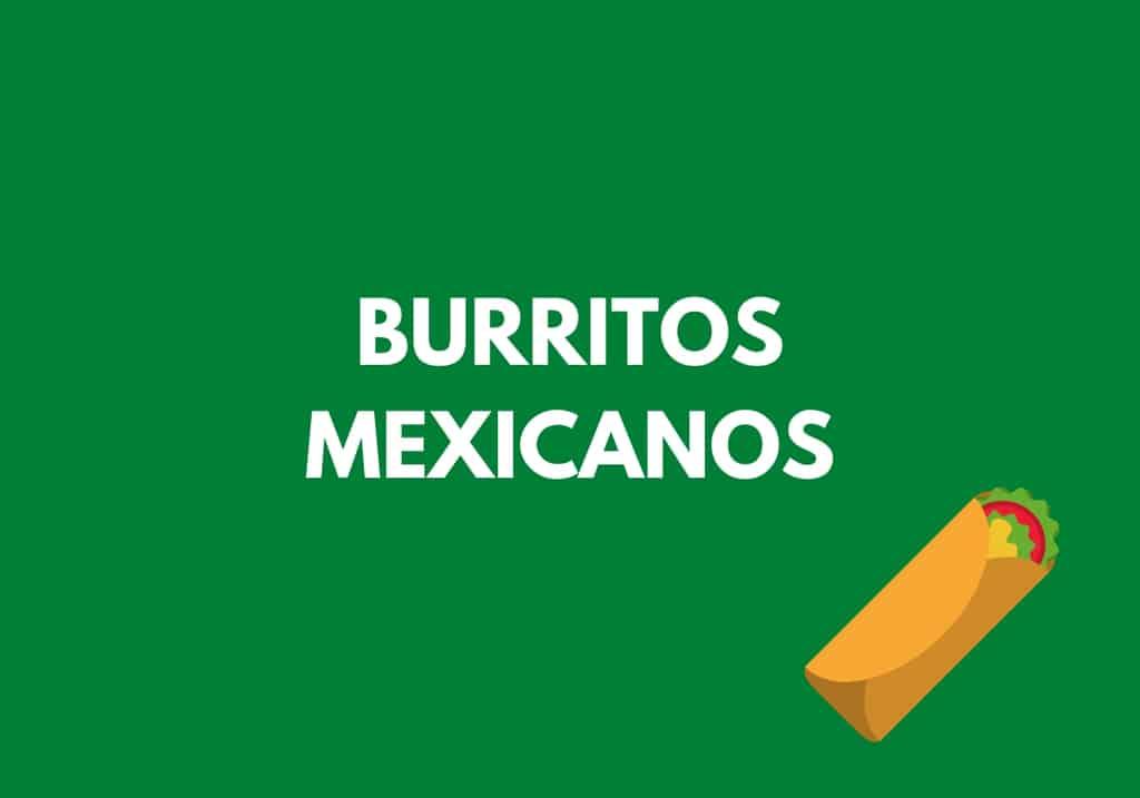 Burritos mexicanos