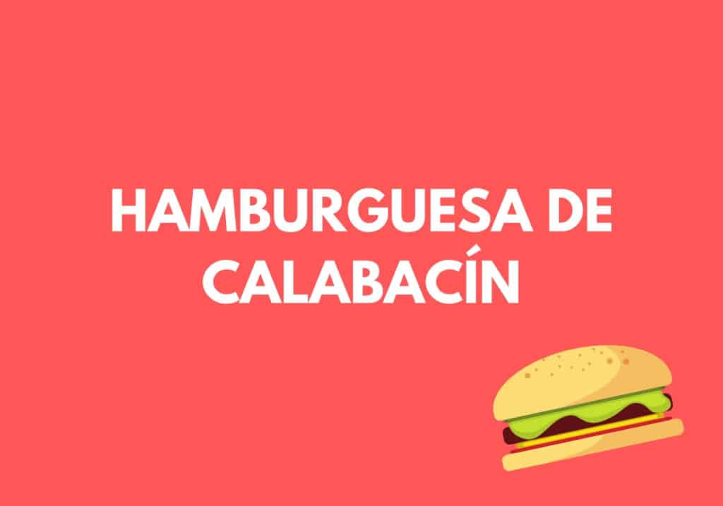 Hamburguesa de calabacín