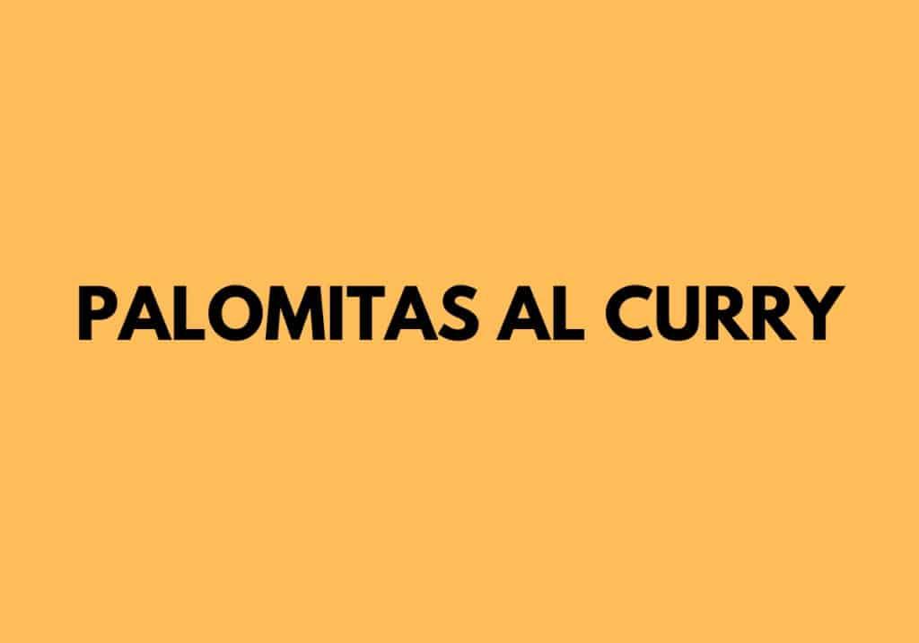 Palomitas al curry