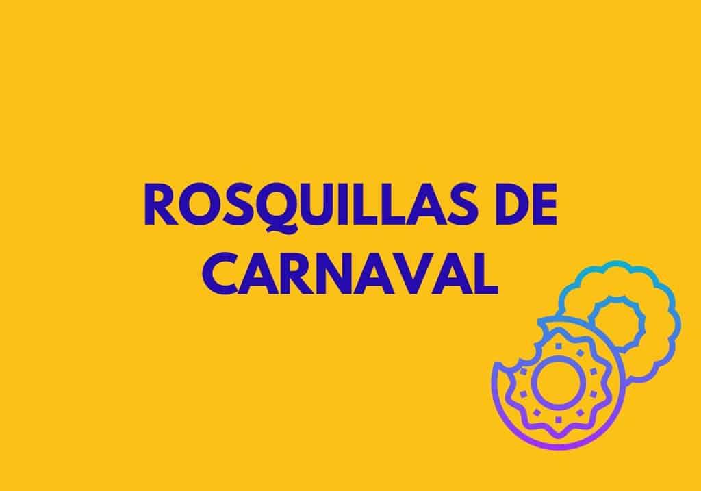 Rosquillas de Carnaval